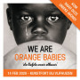 We Are Orange Babies Event